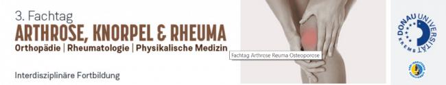 3. Fachtag Arthrose, Knorpel & Rheuma